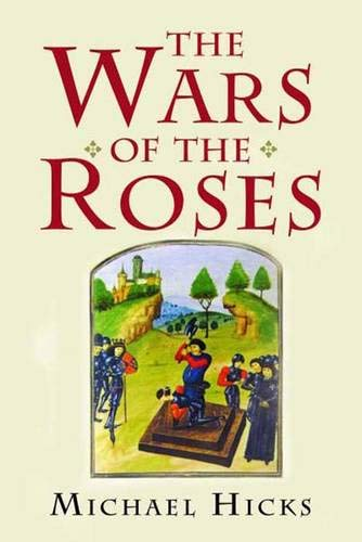 9780300114232: The Wars of the Roses