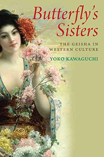 9780300115215: Butterfly's Sisters: The Geisha in Western Culture
