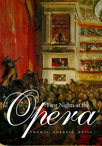 9780300115260: First Nights at the Opera