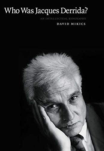 9780300115420: Who Was Jacques Derrida?: An Intellectual Biography