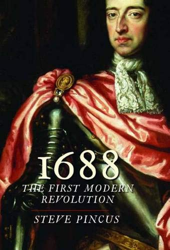 9780300115475: 1688: The First Modern Revolution (The Lewis Walpole Series in Eighteenth-Century Culture and History)