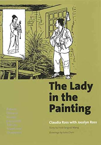 9780300115499: The Lady in the Painting: A Basic Chinese Reader, Traditional Characters