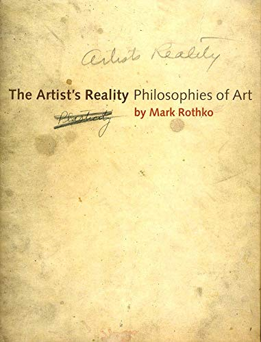 9780300115857: The Artist's Reality: Philosophies of Art