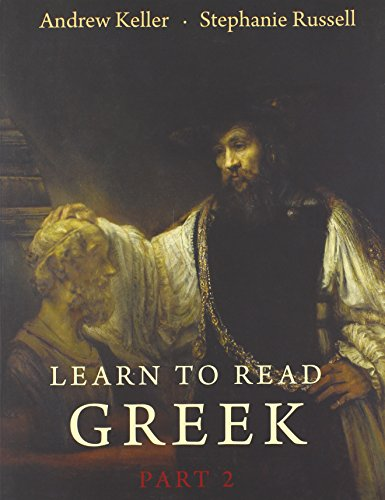 Learn To Read Greek: Textbook Pt. 2 (paperback)