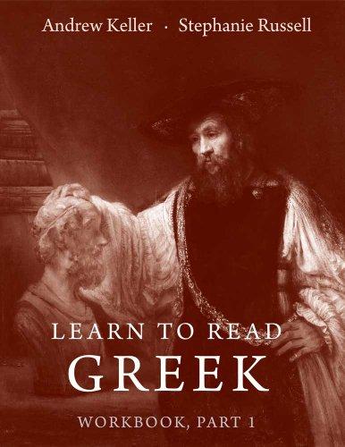 Learn To Read Greek. Part 1 Workbook