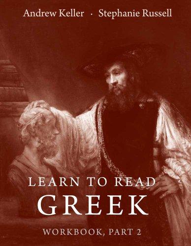 Learn To Read Greek: Workbook Pt. 2 (paperback)