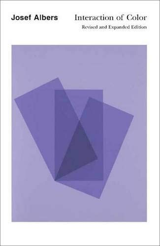 Interaction of Color: Revised and Expanded Edition: Josef Albers