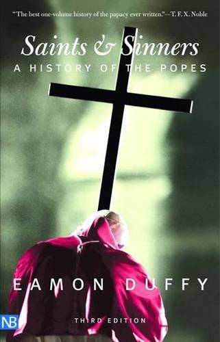 9780300115970: Saints and Sinners: A History of the Popes; Third Edition (Yale Nota Bene)