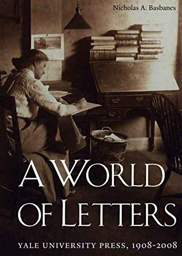 9780300115987: A World of Letters: Yale University Press, 1908-2008