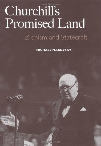 9780300116090: Churchill's Promised Land: Zionism and Statecraft (New Republic Book) (A New Republic Book)