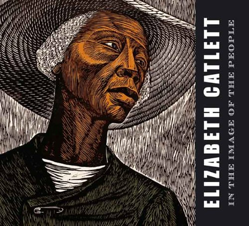 9780300116120: Elizabeth Catlett: In the Image of the People (Art Institute of Chicago)