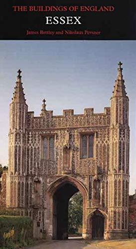 9780300116144: Essex: Buildings of England Series (Buildings of England) (Pevsner Architectural Guides: Buildings of England)