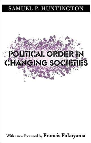 9780300116205: Political Order in Changing Societies (The Henry L. Stimson Lectures Series)