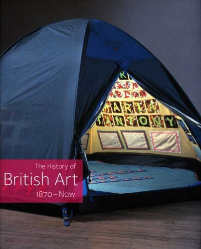 9780300116724: The History of British Art, Vol. 3: 1870-Now