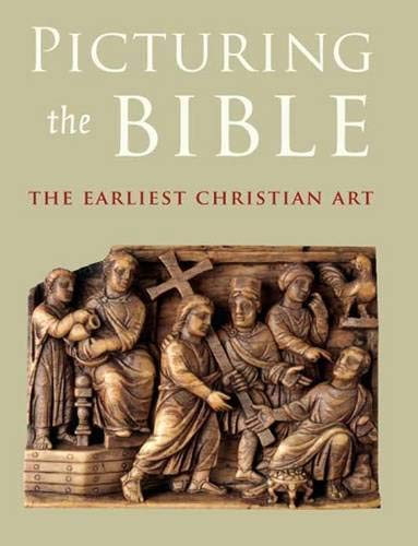 9780300116830: Picturing the Bible: The Earliest Christian Art