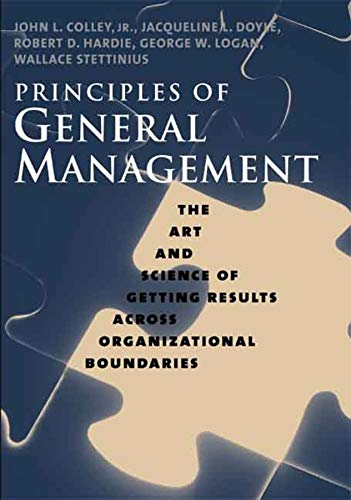 Principles of General Management: The Art and: Colley Jr., John