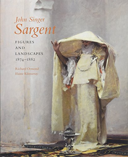 9780300117165: John Singer Sargent: Figures and Landscapes, 1874-1882; Complete Paintings: Volume IV: Figures and Landscapes 1874-1882 v. 4 (Paul Mellon Centre for Studies in British Art)
