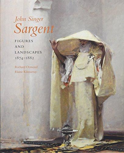 John Singer Sargent: Figures and Landscapes, 1874-1882; Complete Paintings: Volume IV (Hardback): ...