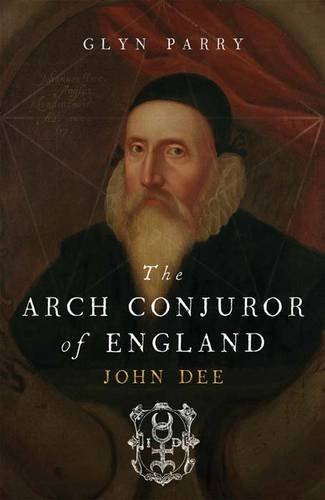 9780300117196: The Arch Conjuror of England: John Dee