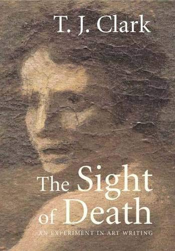 9780300117264: The Sight of Death: An Experiment in Art Writing