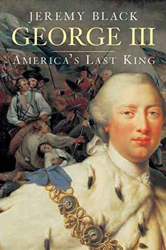 9780300117325: George III: America's Last King (The English Monarchs Series)