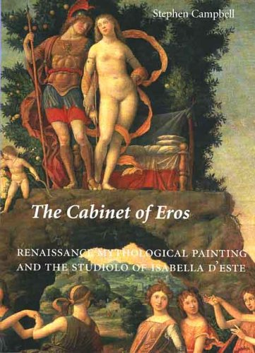9780300117530: The Cabinet of Eros: Renaissance Mythological Painting and the Studiolo of Isabella D'Este