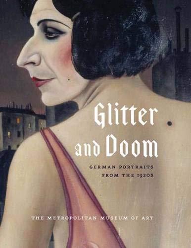 9780300117882: Glitter and Doom: German Portraits from the 1920s (Metropolitan Museum of Art)