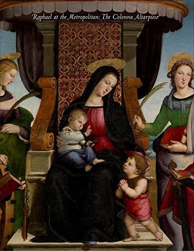 9780300117905: Raphael at the Metropolitan: The Colonna Altarpiece (Metropolitan Museum of Art Publications)