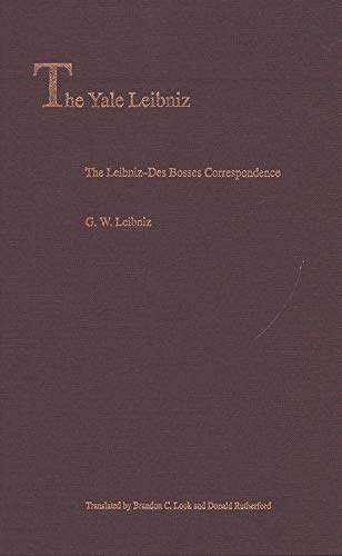 9780300118049: The Leibniz-Des Bosses Correspondence (The Yale Leibniz Series)