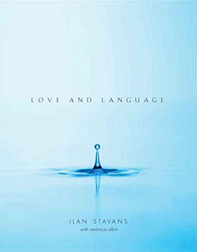 Love and Language (Signed First Edition): Stavans, Ilan