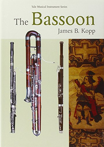 9780300118292: The Bassoon (Yale Musical Instrument Series)