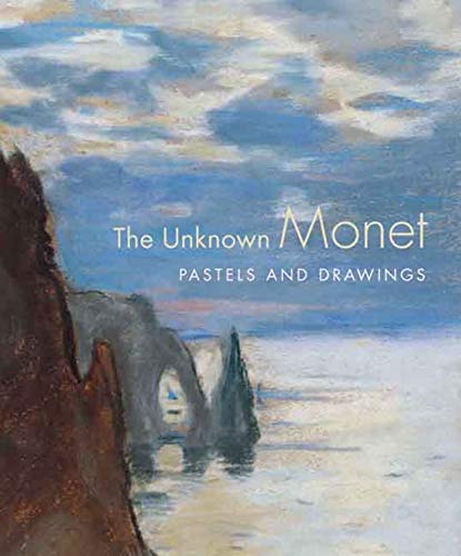 9780300118629: The Unknown Monet: Pastels and Drawings (Clark Art Institute)