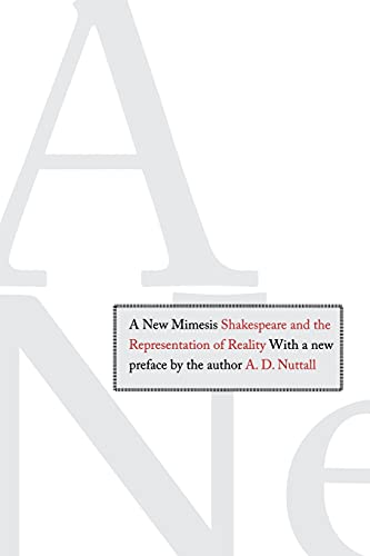 9780300118650: A New Mimesis: Shakespeare and the Representation of Reality
