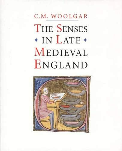9780300118711: The Senses in Late Medieval England
