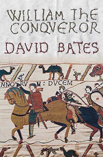 9780300118759: William the Conqueror (The English Monarchs Series)
