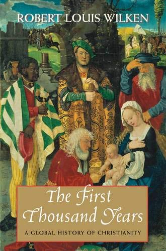 9780300118841: The First Thousand Years: A Global History of Christianity