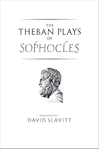 9780300119015: The Theban Plays of Sophocles (Yale New Classics) (The Yale New Classics Series)