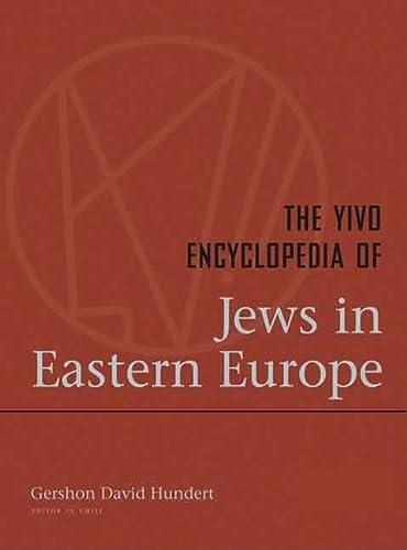 The YIVO Encyclopedia of Jews in Eastern Europe (Hardback)