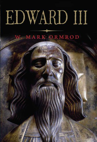 Edward III (The English Monarchs Series): Ormrod, W Mark