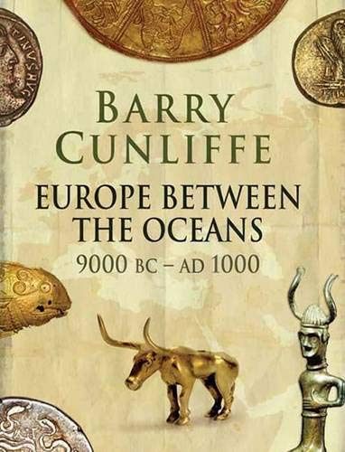 9780300119237: Europe Between the Oceans: 9000 BC to AD 1000