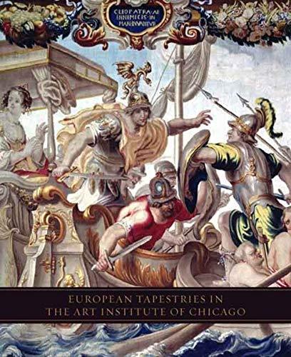 9780300119602: European Tapestries in the Art Institute of Chicago