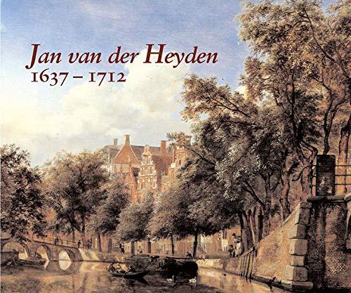 Jan van der Heyden (1637-1712): Sutton Peter C & others
