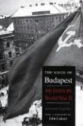 9780300119855: The Siege of Budapest: One Hundred Days in World War II
