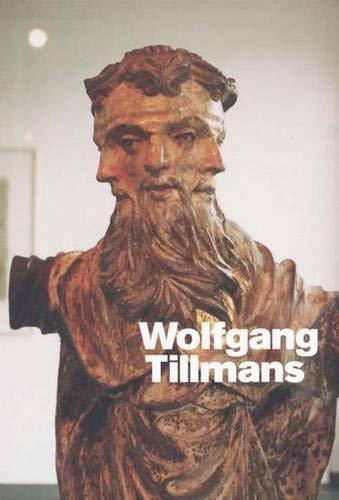 Wolfgang Tillmans (9780300120226) by Julie Ault; Daniel Birnbaum; Dominic Molon; Russell Ferguson; Mark Wigley; Lane Relyea