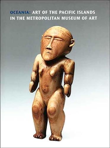 9780300120301: Oceania: Art of the Pacific Islands in the Metropolitan Museum of Art
