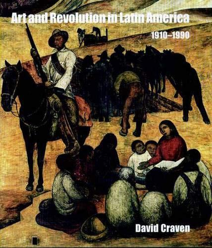 9780300120462: Art and Revolution in Latin America, 1910-1990