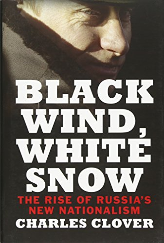 9780300120707: Black Wind, White Snow: Vladimir Putin and the Great Culture of the Steppe