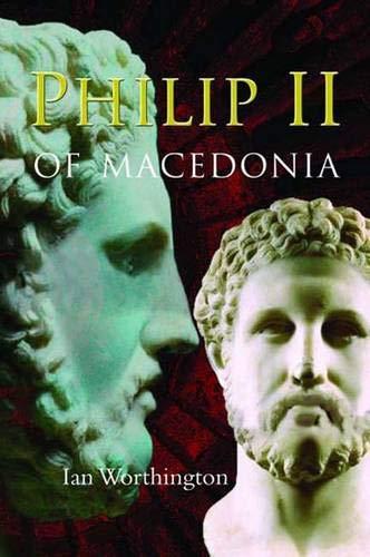 9780300120790: Philip II of Macedonia