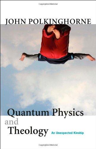 9780300121155: Quantum Physics and Theology: An Unexpected Kinship