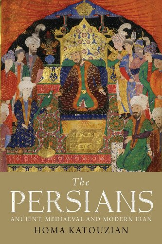 9780300121186: The Persians: Ancient, Mediaeval and Modern Iran